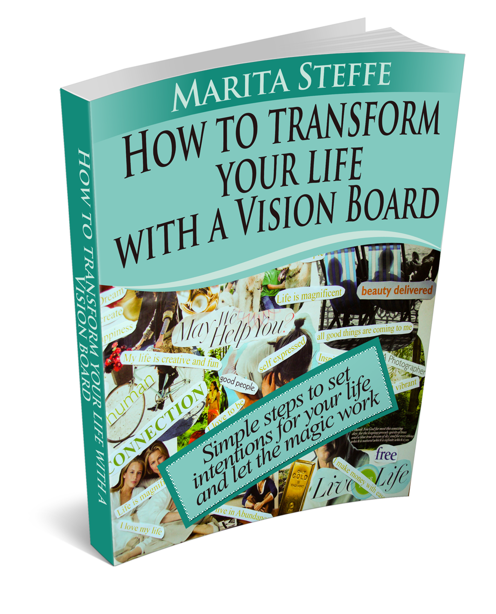 How to Transform Your Life With A Vision Board