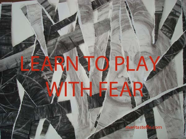 Learn to play with fear