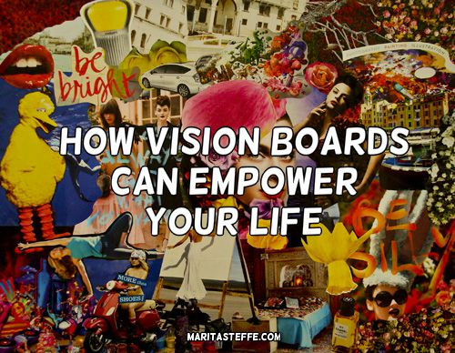 How Vision Boards Can Empower Your Life