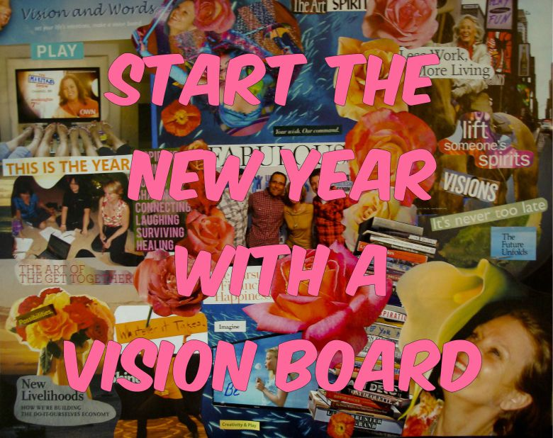 Start The New Year With A Vision Board