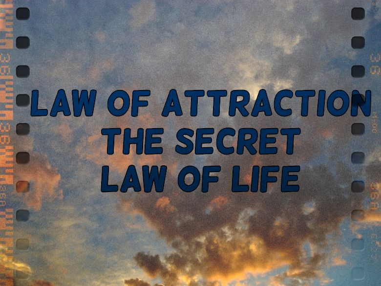Law of attraction the secret law of life