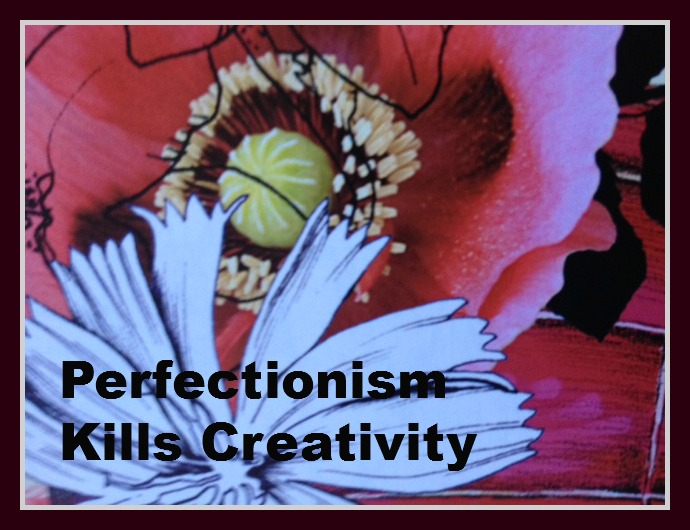 perfectionism kills creativity