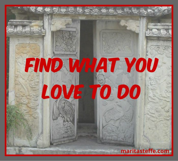 simple tips to find what you love to do
