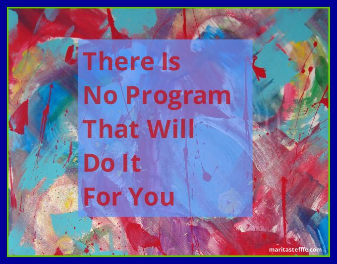 There is no program that will do it for you