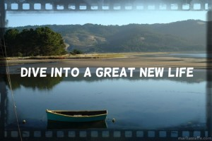 dive into a great new life