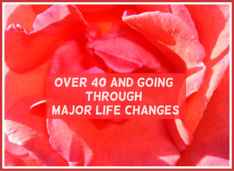 Life changes over 40