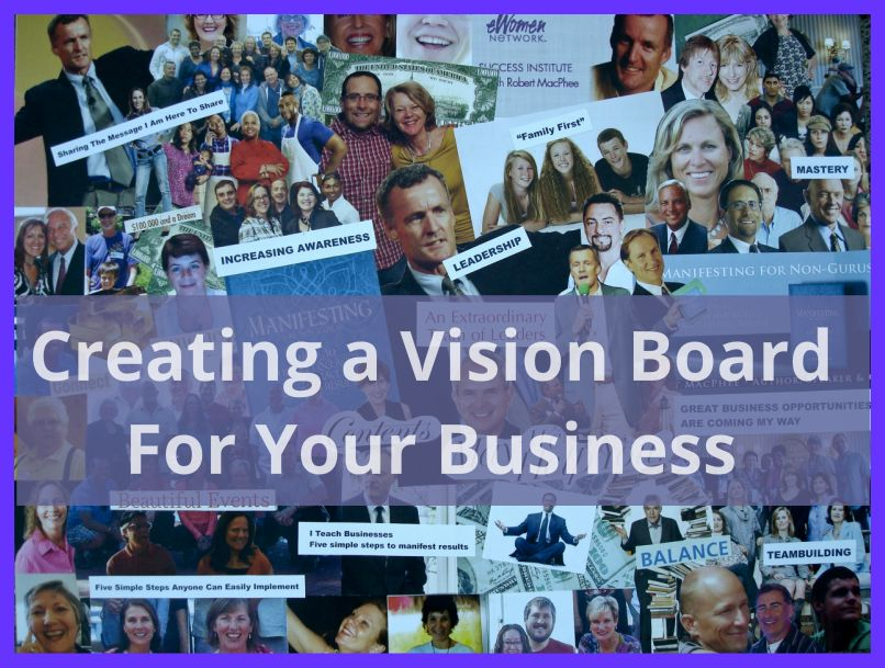 Creating a vision board for your business