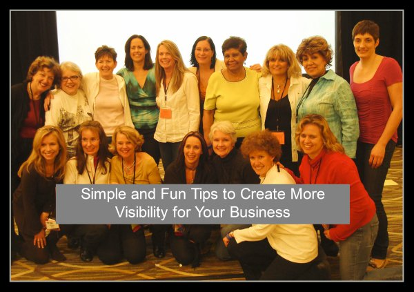 Simple and Fun Tips to Create More Visibility
