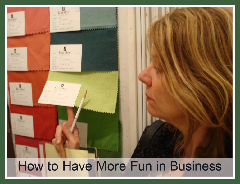 how to have more fun in business
